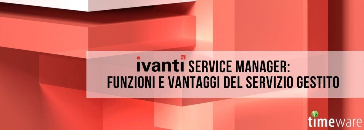 Ivanti Service Manager